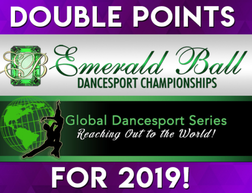 Earn DOUBLE POINTS at Emerald Ball for the Global Dancesport Circuit!